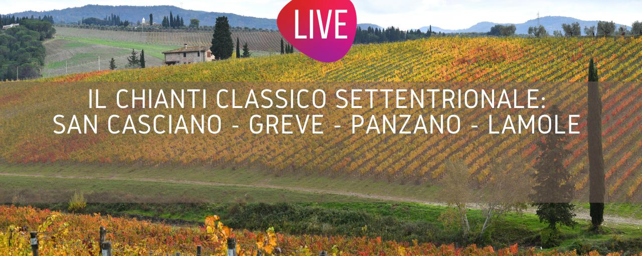 Il Chianti Classico settentrionale (LIVE)
